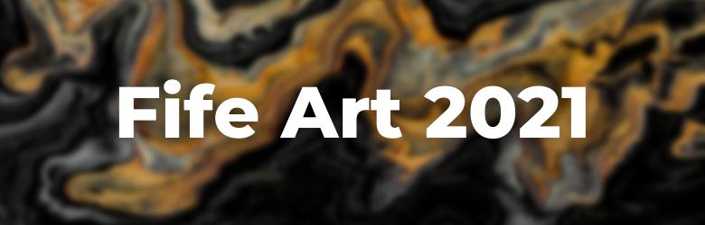 Fife Art 2021